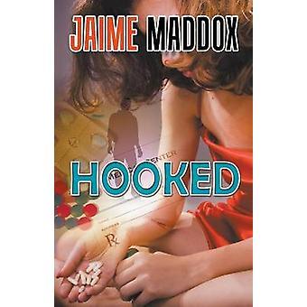 Hooked by Maddox & Jaime