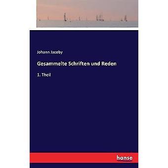 Gesammelte Schriften und Reden by Jacoby & Johann
