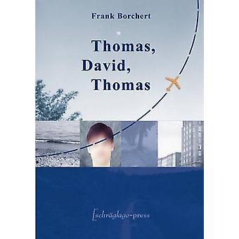 Thomas David ThomasEin Reisebericht aus Deutschland by Borchert & Frank