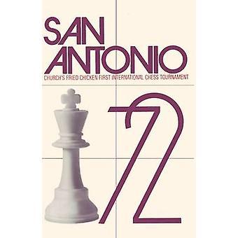 San Antonio 1972 Churchs Fried Chicken Inc. First International Chess Tournament by Larsen & Bent