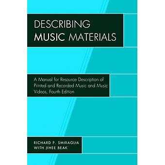 Describing Music Materials di Richard P. Smiraglia
