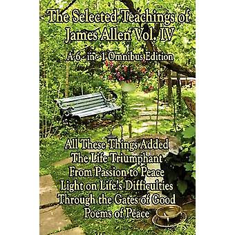 The Wisdom of James Allen Volume 4 by Allen & James