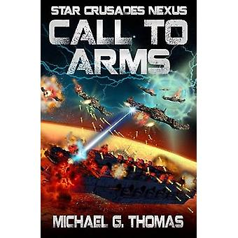 Call to Arms by Thomas & Michael G.
