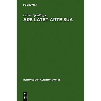 Ars latet arte sua by Spahlinger & Lothar