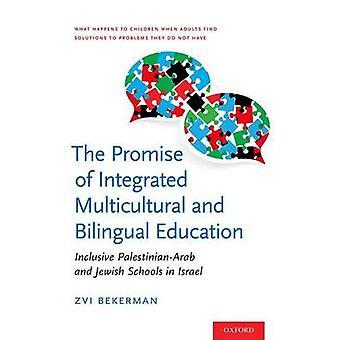 La promesa de la educación multicultural y bilingue integrada - Incl