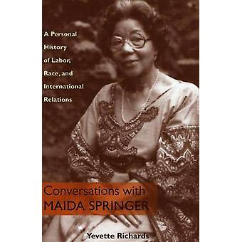 Conversations with Maida Springer - A Personal History of Labor - Race