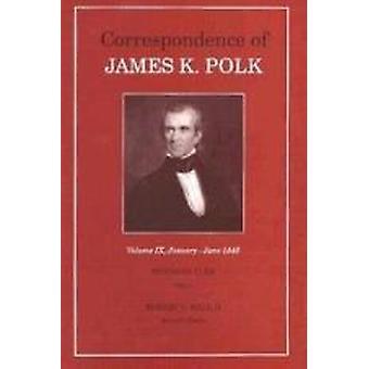 Corr James K Polk Vol 9 - January June 1845 (Correspondence of James K