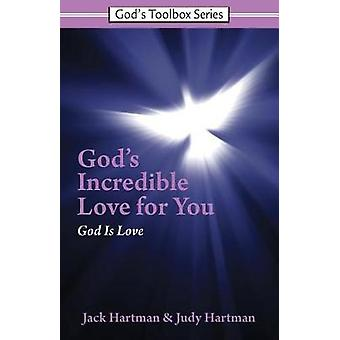 God's Incredible Love for You by Jack Hartman - 9780915445790 Book