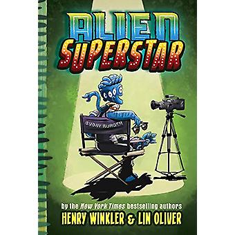 Alien Superstar (Book #1) by Lin Oliver - 9781419733697 Book