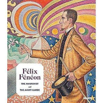 Felix Feneon (1861-1944) by Starr Figura - 9781633451018 Book