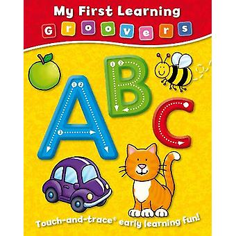 My First Learning Groovers - ABC by Sophie Giles - 9781782703679 Book