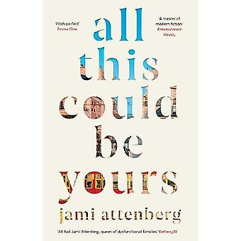 All This Could Be Yours by Jami Attenberg - 9781788163255 Book