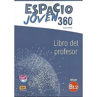 Espacio Joven 360 - Level B1.2 - Tutor Book by Equipe Espacio - 9788498