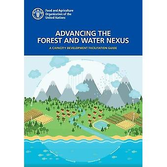 Advancing the Forest and Water Nexus - A Capacity Development Facilita
