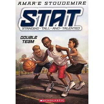 Double Team by Amar'e Stoudemire - 9780606267625 Book