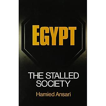 Egypt: The Stalled Society (SUNY Series in Near Eastern Studies)