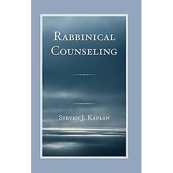 Rabbinical Counseling by Steven J. Kaplan - 9780765708557 Book