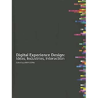 Digital Experience Design - Ideas - Industries - Interaction by Linda