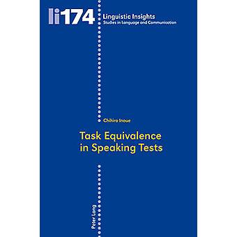Task Equivalence in Speaking Tests - Investigating the Difficulty of T