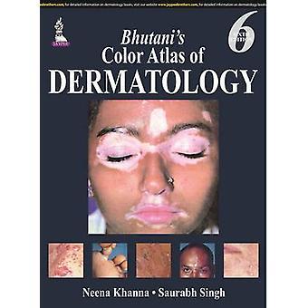 Bhutani's Color Atlas of Dermatology (6. Überarbeitete Ausgabe) von Neena K
