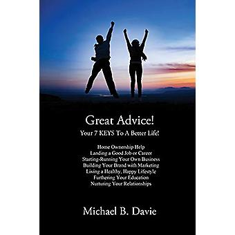 Great Advice! - For the Times of Your Life! by Michael B Davie - 97819