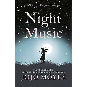 Night Music by Jojo Moyes - 9780340895962 Book