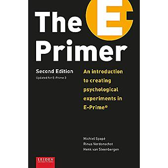 The E-Primer - An Introduction to Creating Psychological Experiments i
