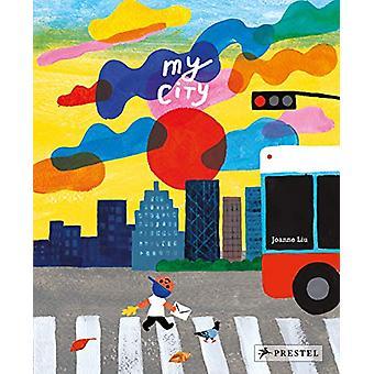 My City de Joanne Liu - 97837913737775 Livre