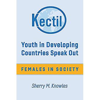 Youth in Developing Countries Speak Out - Females in Society by Sherry