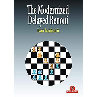 The Modernized Delayed Benoni by Ivan Ivanisevic - 9789492510655 Book
