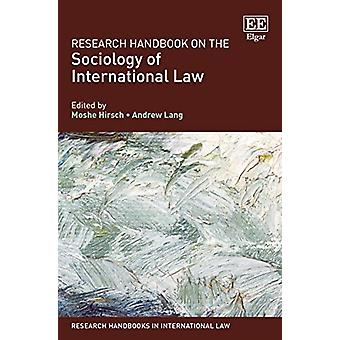 Research Handbook on the Sociology of International Law by Moshe Hirs