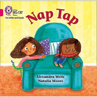 Nap Tap Big Book by Wells & Alexandra