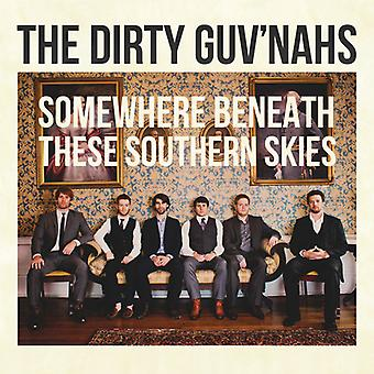 Dirty Guv'Nahs - Somewhere Beneath These Southern Skies [CD] USA import