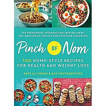 Pinch of Nom: 100 Home-Style Recipes for Health and Weight Loss