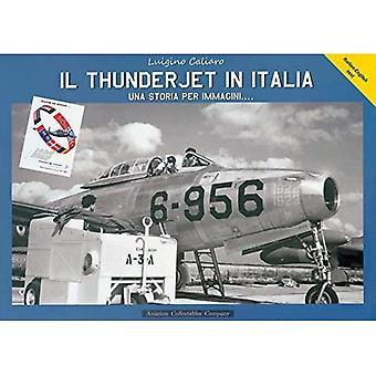 Il Thunderjet in Italia continua Il succesvol