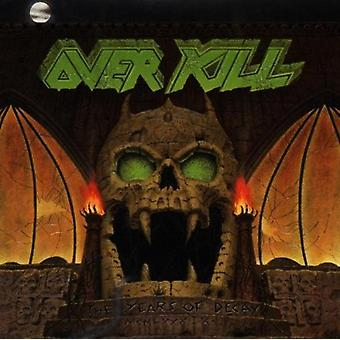 Overkill - Years of Decay [CD] USA import