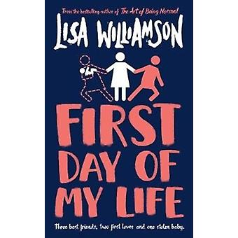 First Day of My Life by Williamson & Lisa