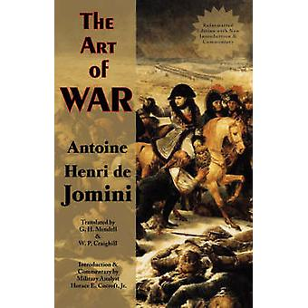The Art of War by Antoine Henri de Jomini - 9780978653637 Book