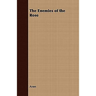 The Enemies of the Rose by Anon - 9781409725541 Book