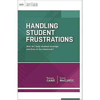 Handling Student Frustrations - How Do I Help Students Manage Emotions