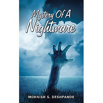 Mystery of a Nightmare by Mohnish S Deshpande - 9781482874433 Book