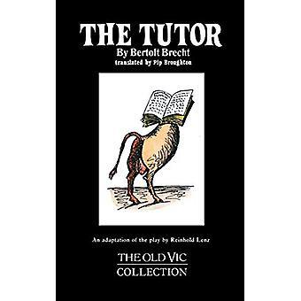 The Tutor by Bertolt Brecht - 9781557830227 Book
