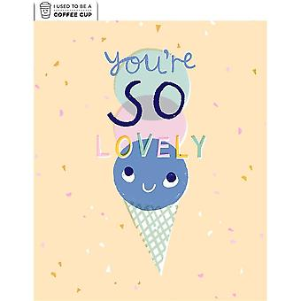 Hallmark I Used To Be A Coffee Cup Card - Youre So Lovely