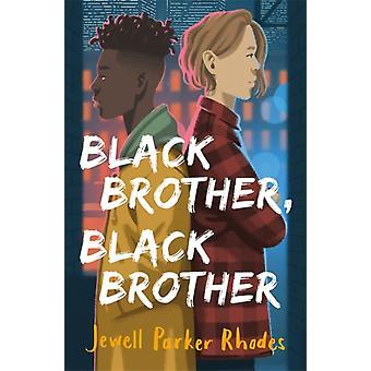 Musta veli Musta Veli kirjoittanut Jewell Parker Rhodes
