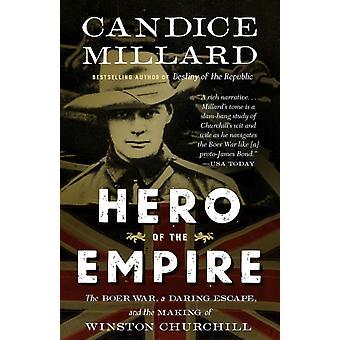 Hero of the Empire de Candice Millard