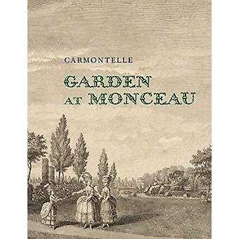Garden at Monceau by Carmontelle