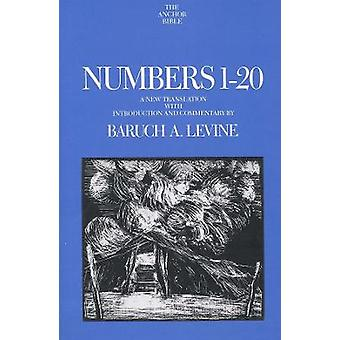 Numbers 1-20 - A New Translation with Introduction and Commentary