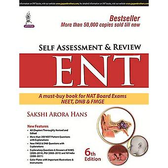 Self Assessment and Review ENT by Sakshi Arora
