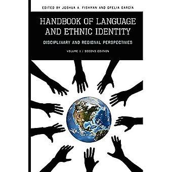 Handbook of Language & Ethnic Identity, Volume I: Disciplinary & Regional Perspectives