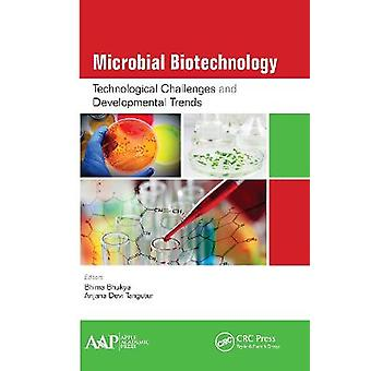Microbial Biotechnology Technological Challenges and Developmental Trends